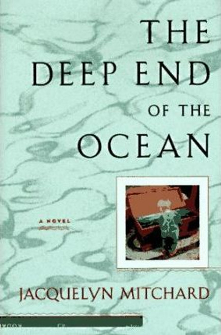 Mitchard, Jacquelyn / The Deep End of the Ocean (Large Hardback)