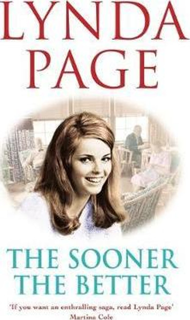 Page, Lynda / The Sooner The Better (Large Hardback)