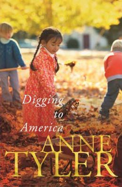 Tyler, Anne / Digging to America (Large Hardback)
