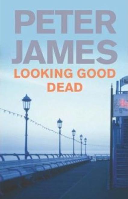 James, Peter / Looking Good Dead (Large Paperback)