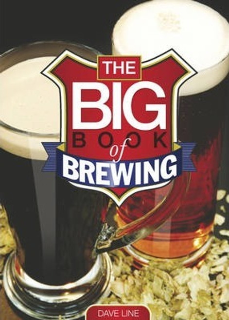 Line, Dave / The Big Book of Brewing (Large Paperback)