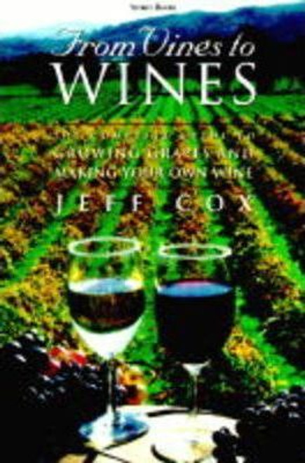 Cox, Jeff / From Vines to Wines (Large Paperback)