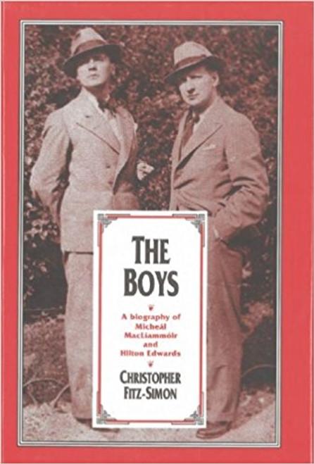 Fitz-simon, Christopher / The Boys: A Double Biography - Mac Liammóir & Edwards (Large Paperback)