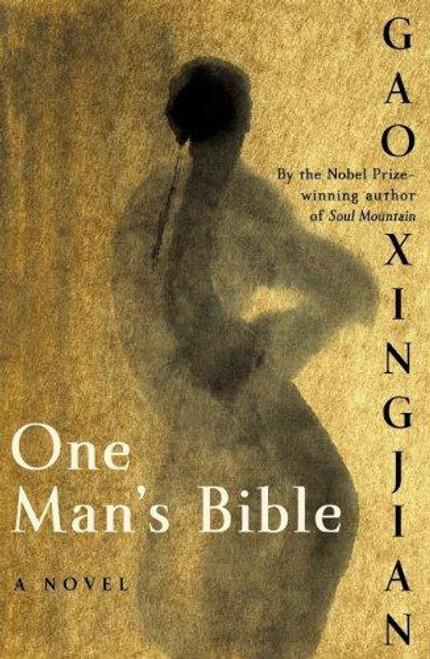 Xingjian, Gao / One Man's Bible (Large Paperback)