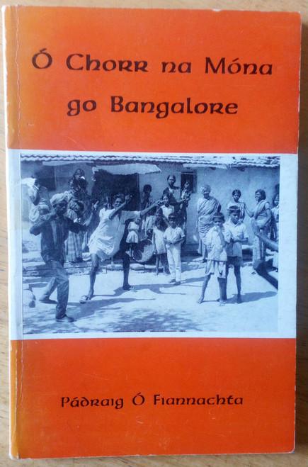 Ó Fiannachta, Pádraig - Ó Chorr na Móna go Bangalore 1st ED SIGNED 1974