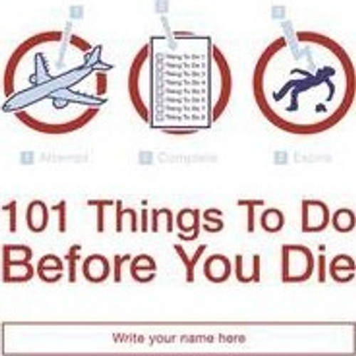 Horne, Richard / 101 Things to Do Before You Die