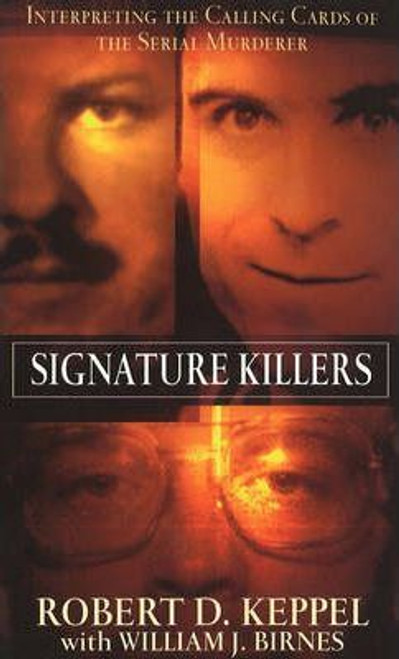 Keppel, Robert D. / Signature Killers