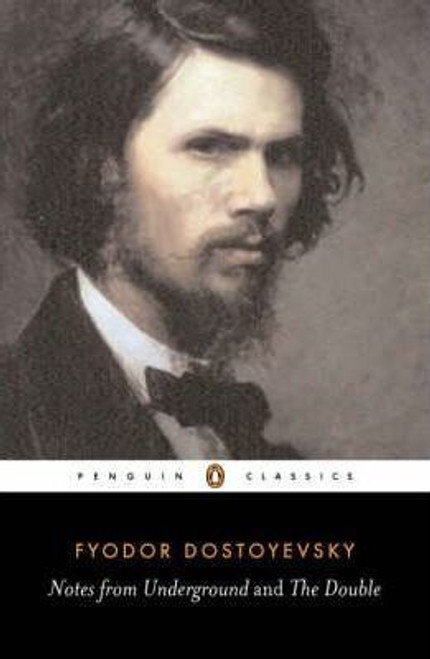 Dostoyevsky, Fyodor / (2 in 1) Notes from the Underground / The Double