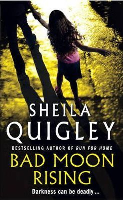 Quigley, Sheila / Bad Moon Rising