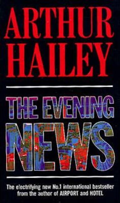Hailey, Arthur / The Evening News