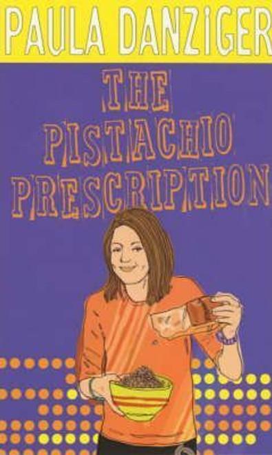 Danziger, Paula / The Pistachio Prescription