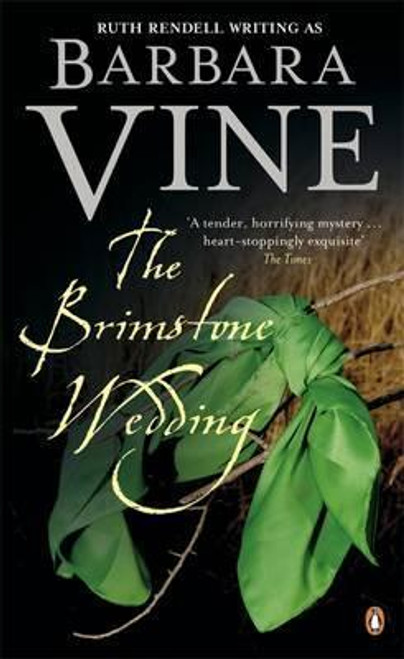 Vine, Barbara / The Brimstone Wedding