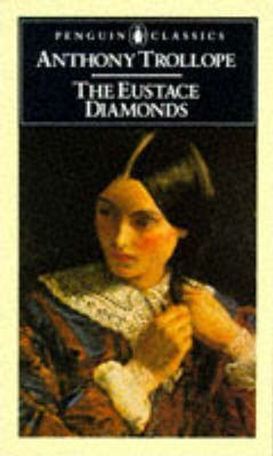 Trollope, Anthony / The Eustace Diamonds