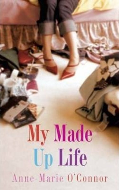 O'Connor, Anne-Marie / My Made-Up Life