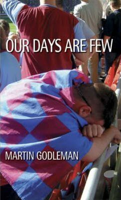 Godleman, Martin / Our Days are Few