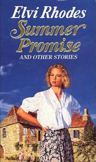 Rhodes, Elvi / Summer Promise And Other Stories