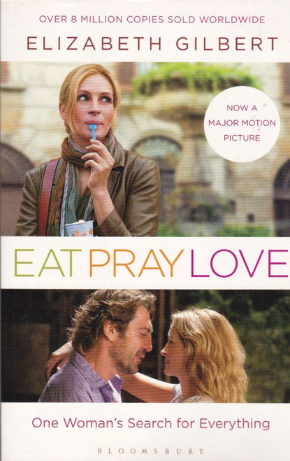 Gilbert, Elizabeth / Eat Pray Love