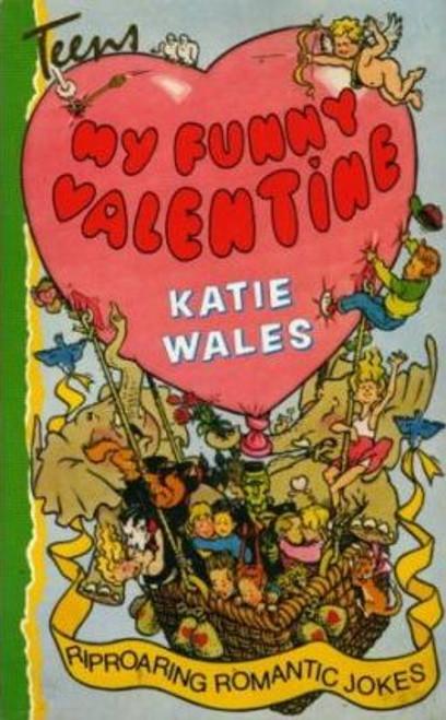 Wales, Katie / My Funny Valentine
