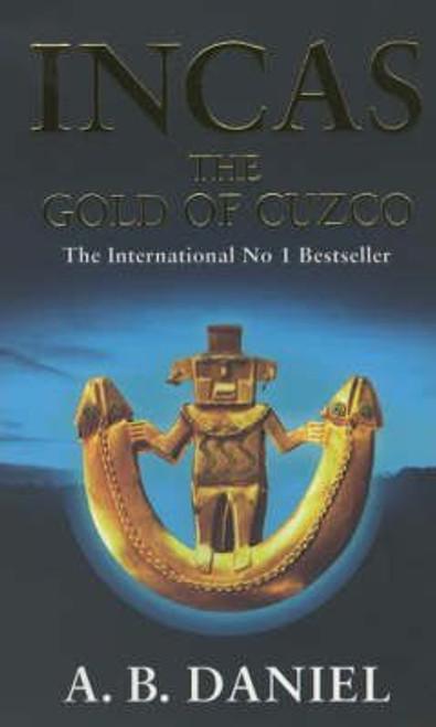 Daniel, A.B. / Incas: The Gold of Cuzco