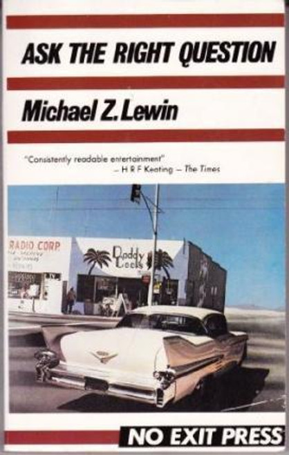 Lewin, Michael Z. / Ask the Right Question
