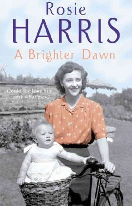 Harris, Rosie / A Brighter Dawn