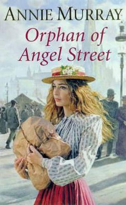 Murray, Annie / Orphan of Angel Street