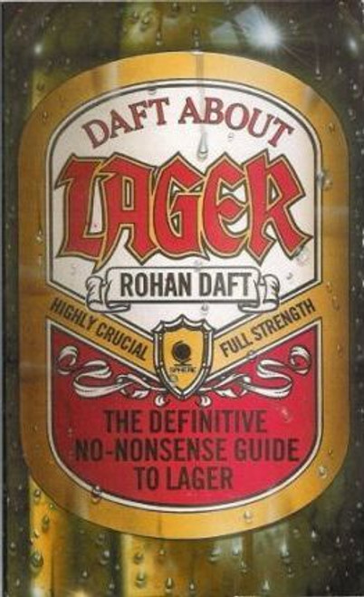 Daft, Rohan / Daft About Lager