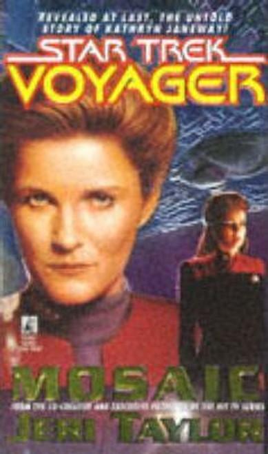 Taylor, Jeri / Star Trek Voyager: Mosaic