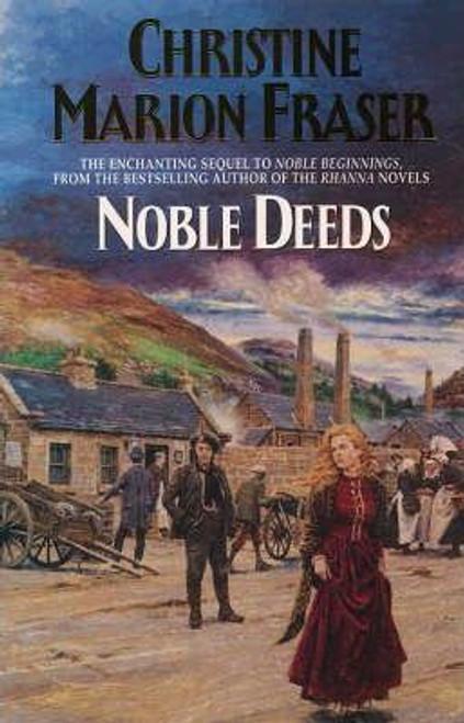Fraser, Christine Marion / Noble Deeds