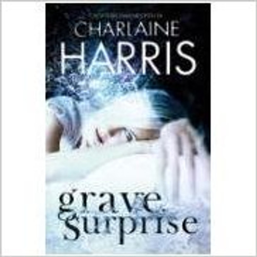 Harris, Charlaine / Grave Surprise