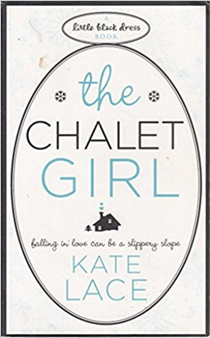 Lace, Kate / The Chalet Girl