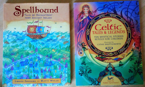 2 Children's Books - Irish Myths - Spellbound: Tales of enchantment from Ancient Ireland, HB & Celtic Tales & Myths, PB