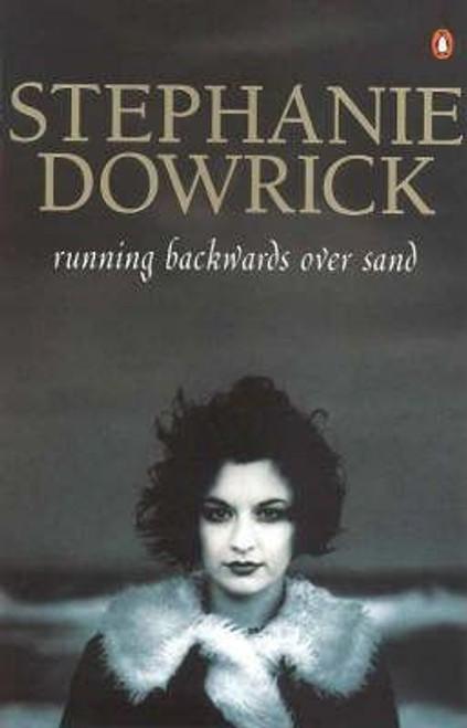 Dowrick, Stephanie / Running Backwards over Sand