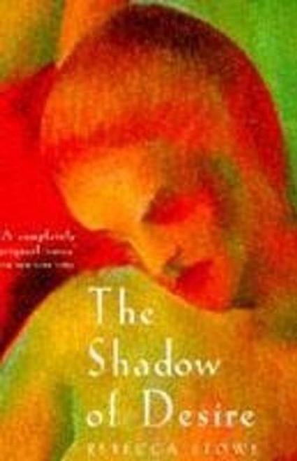 Stowe, Rebecca / Shadow of Desire