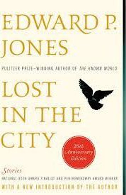 Jones, Edward P. / Lost in the City