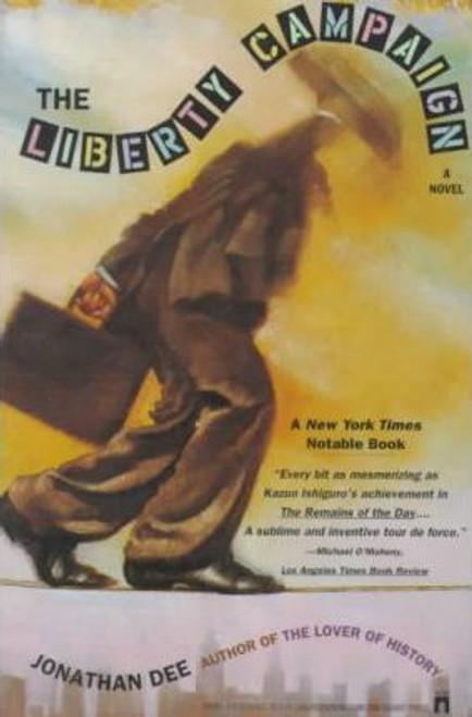 Dee, Jonathan / The Liberty Campaign