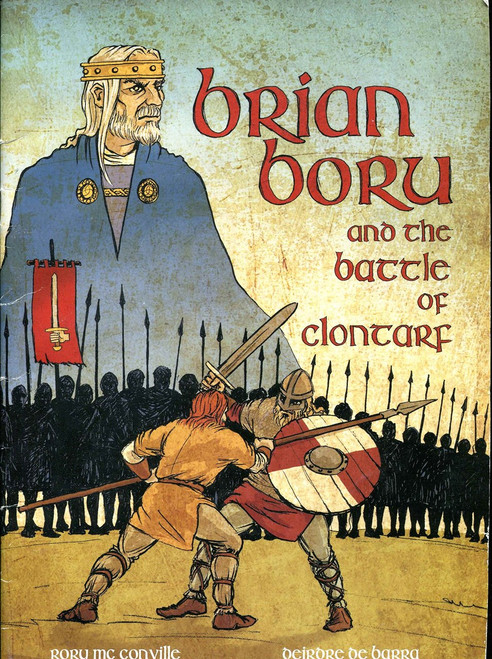 McConville, Rory & De Barra, Deirdre - Brian Boru & the Battle of Clontarf Pb Graphic Novel 2014 BRAND NEW