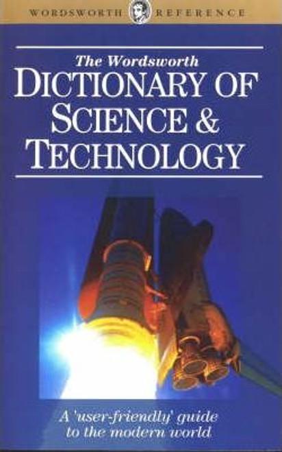The Wordsworth Dictionary of Science and Technology