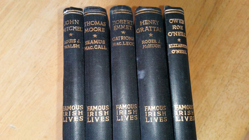 Famous Irish Lives Series - 5 Volume HB SET 1937 - John Mitchel, Thomas Moore, Robert Emmet, Henry Grattan, Owen Roe O'Neill