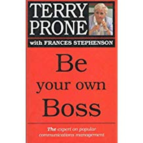 Prone, Terry / Be Your Own Boss
