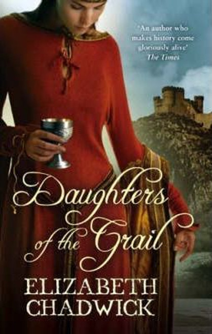 Chadwick, Elizabeth / Daughters Of The Grail