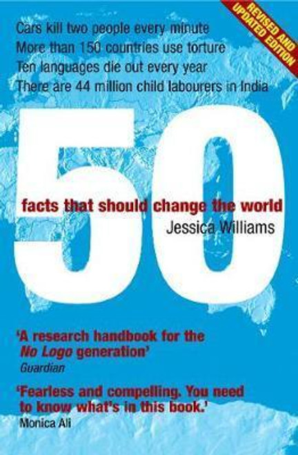 Williams, Jessica / 50 Facts That Should Change the World