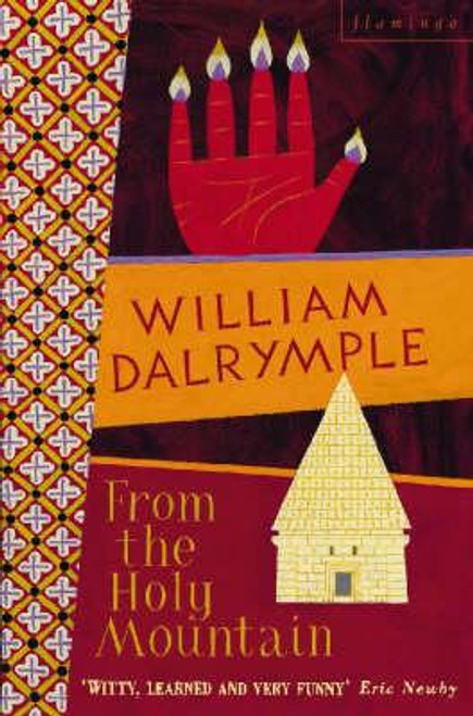 Darylmple, William / From the Holy Mountain