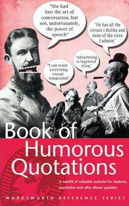 Robertson, Connie / A Book of Humorous Quotations