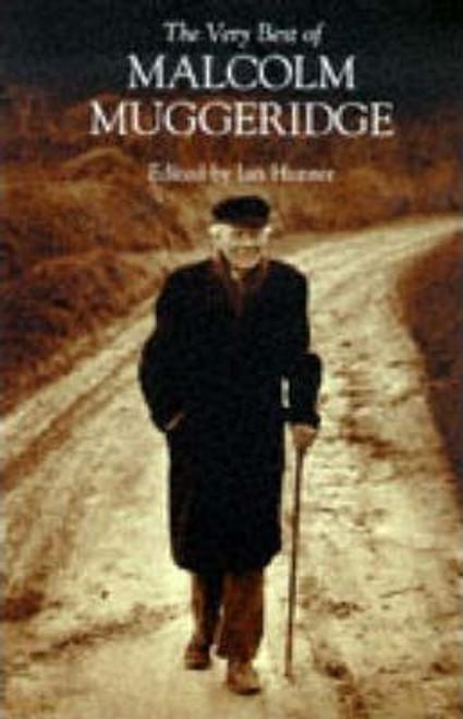 Muggeridge, Malcolm / The Very Best of Malcolm Muggeridge
