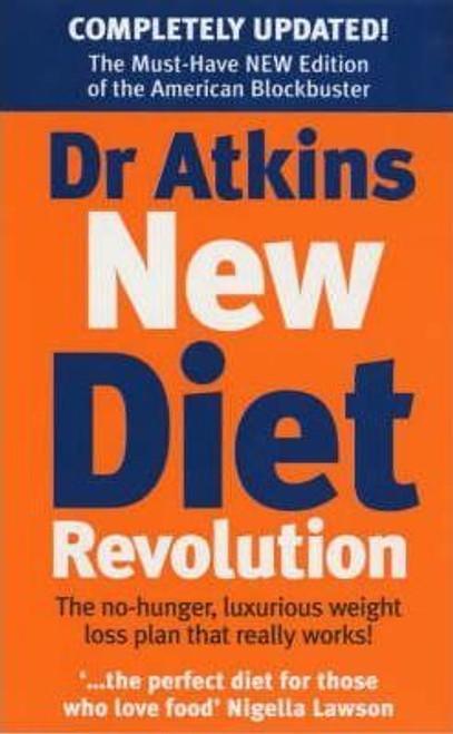 Atkins, Robert C. / Dr. Atkins' New Diet Revolution