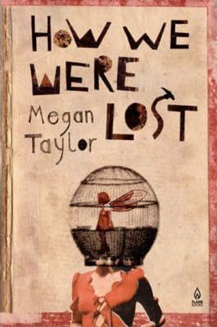 Taylor, Meghan / How We Were Lost