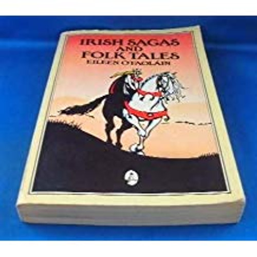 O'Faolain, Eileen / Irish Sagas and Folk Tales