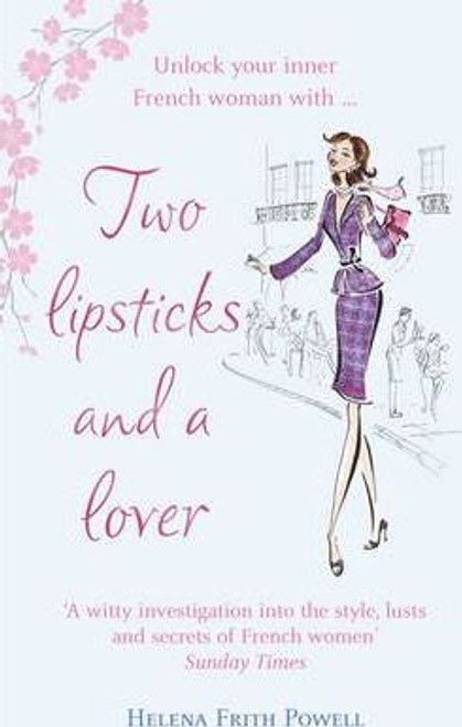 Powel, Helena Firth / Two Lipsticks and a Lover