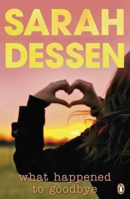 Dessen, Sarah / What Happened to Goodbye